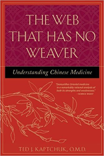 The Web That Has No Weaver : Understanding Chinese Medicine Harriet Beinfield